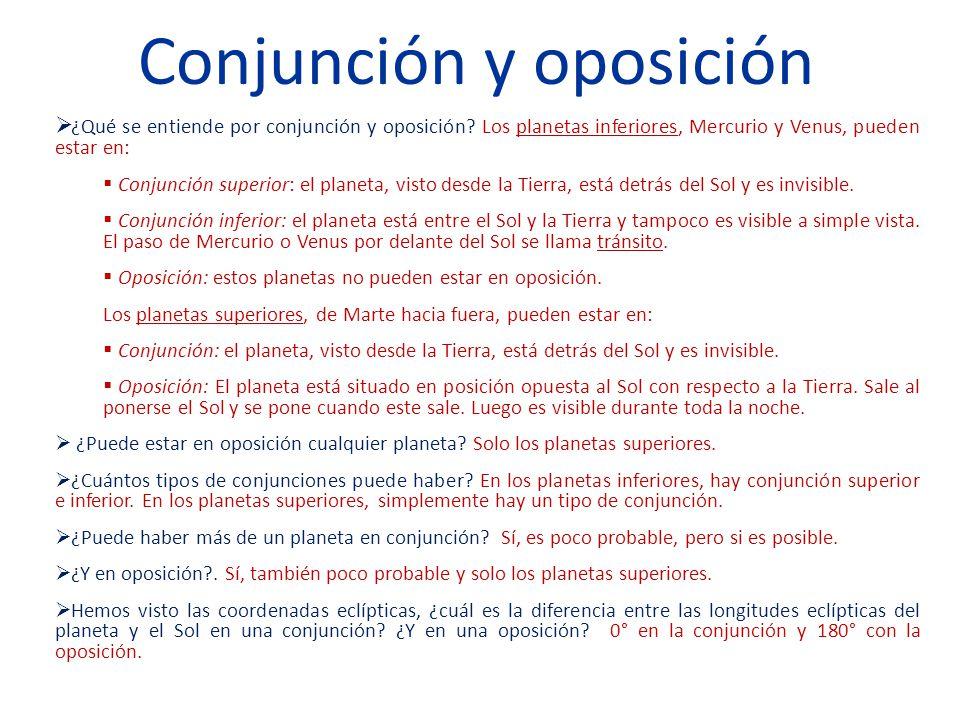 Conjunción y oposición