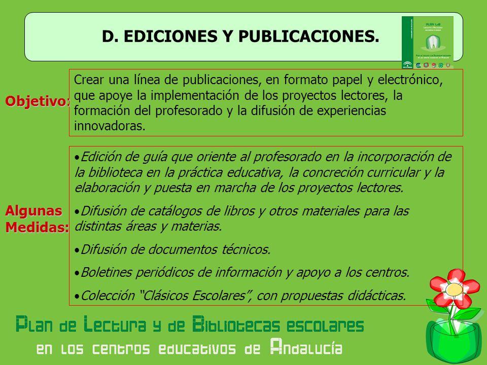 D. EDICIONES Y PUBLICACIONES.