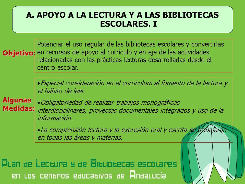 A. APOYO A LA LECTURA Y A LAS BIBLIOTECAS