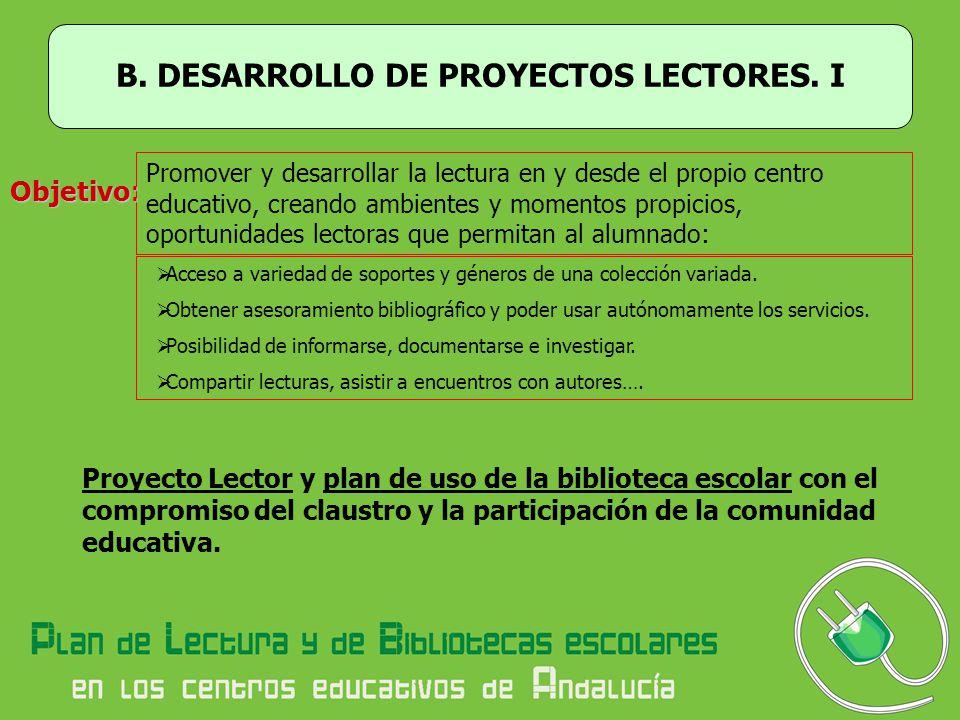 B. DESARROLLO DE PROYECTOS LECTORES. I