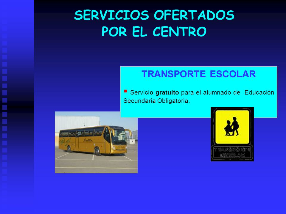 SERVICIOS OFERTADOS POR EL CENTRO