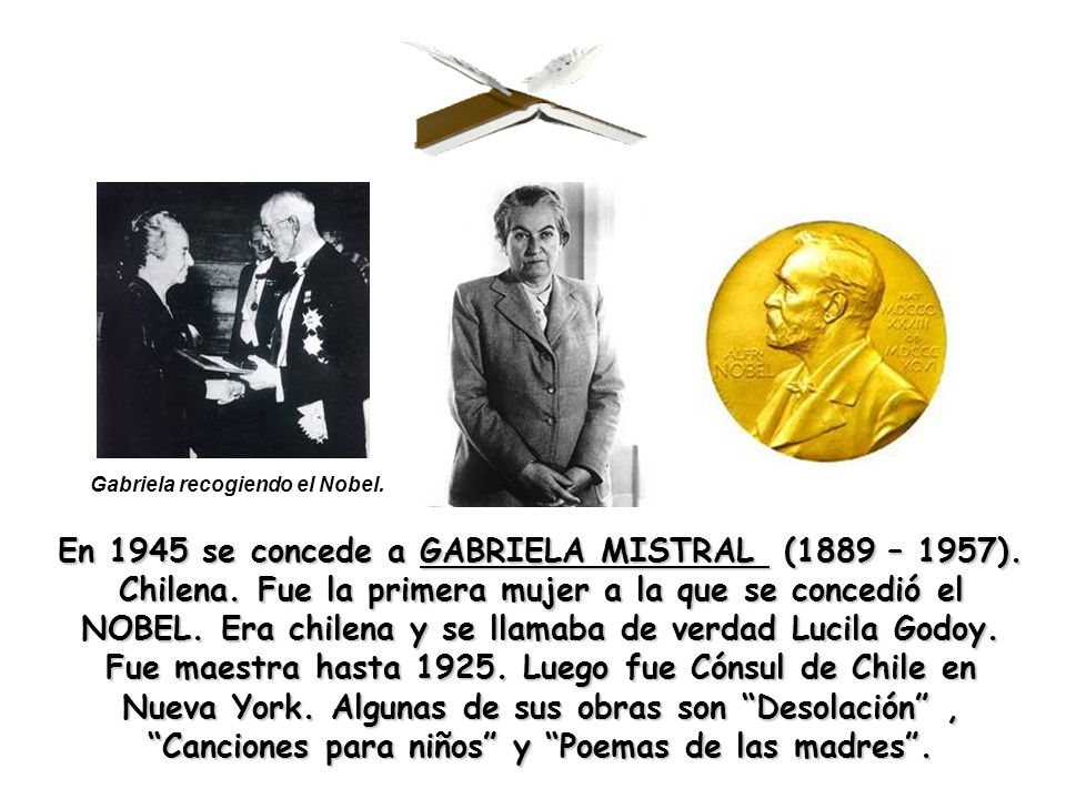 Gabriela recogiendo el Nobel.