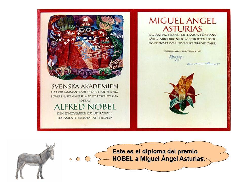 Este es el diploma del premio NOBEL a Miguel Ángel Asturias.