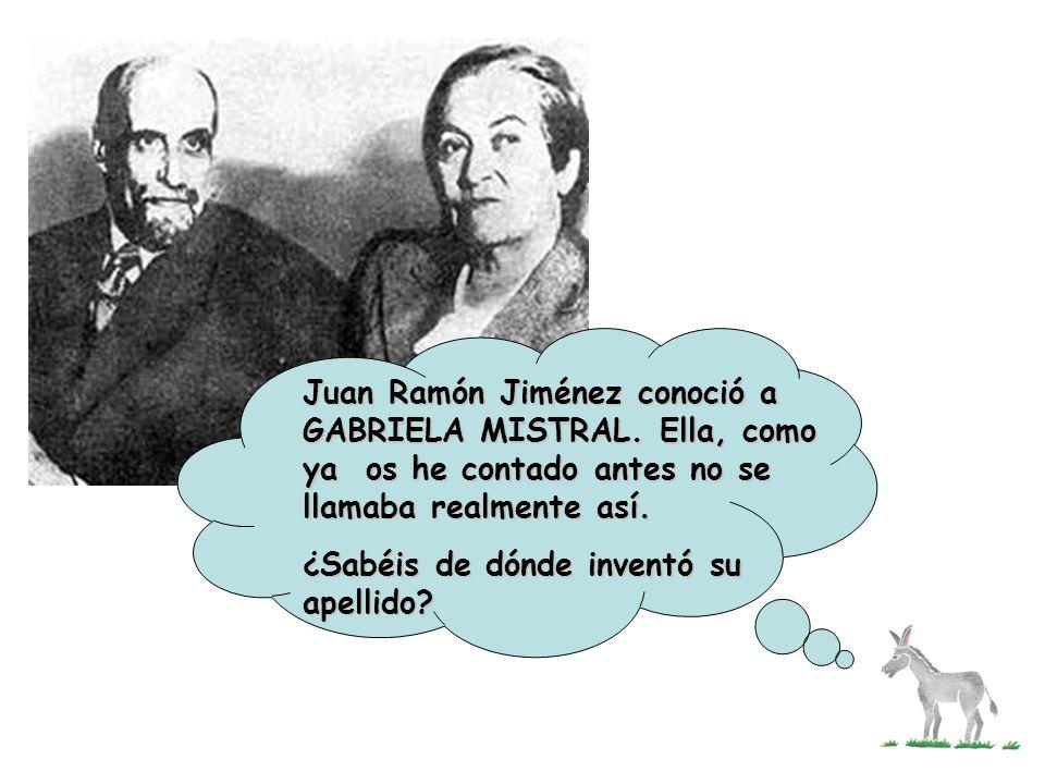 Juan Ramón Jiménez conoció a GABRIELA MISTRAL