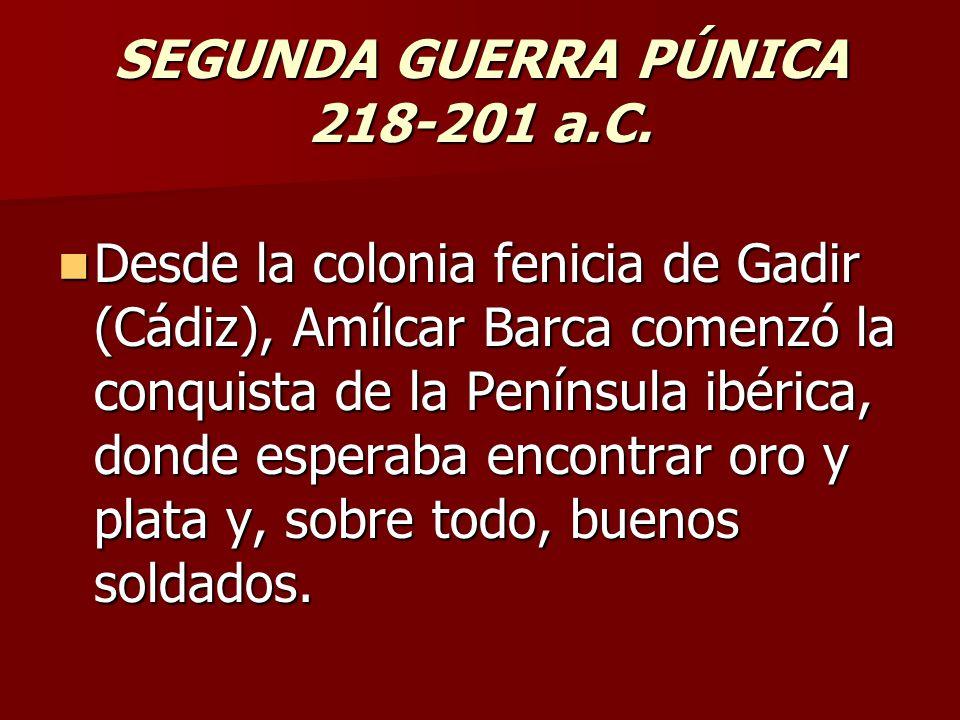 SEGUNDA GUERRA PÚNICA 218-201 a.C.