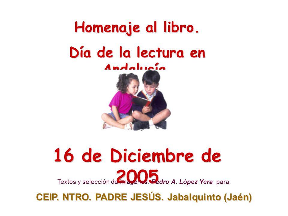 16 de Diciembre de 2005 Homenaje al libro.