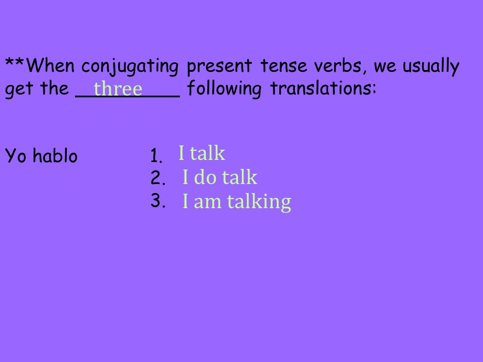 three I talk I do talk I am talking