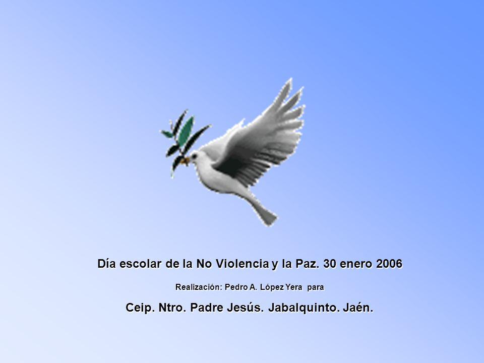 Día escolar de la No Violencia y la Paz. 30 enero 2006