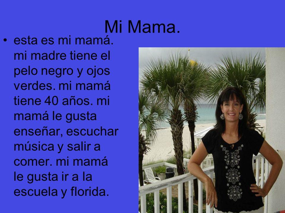 Mi Mama.