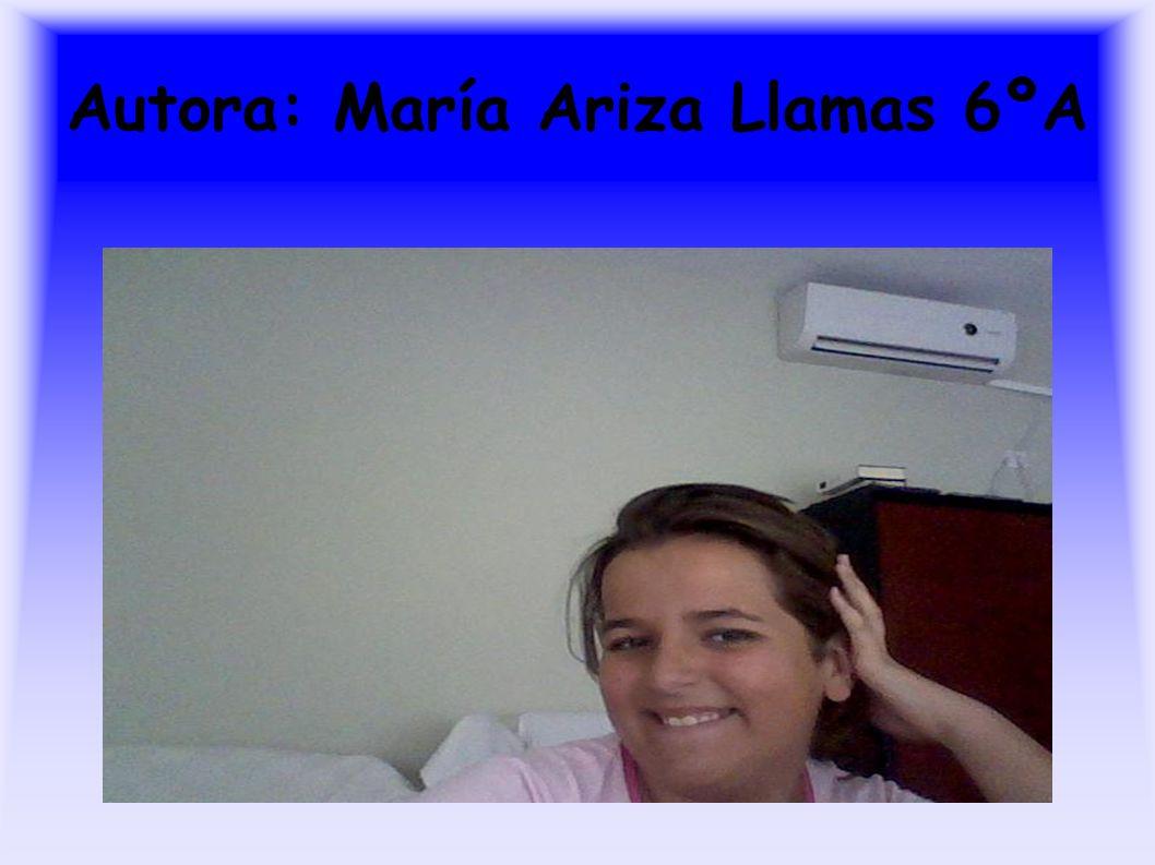 Autora: María Ariza Llamas 6ºA