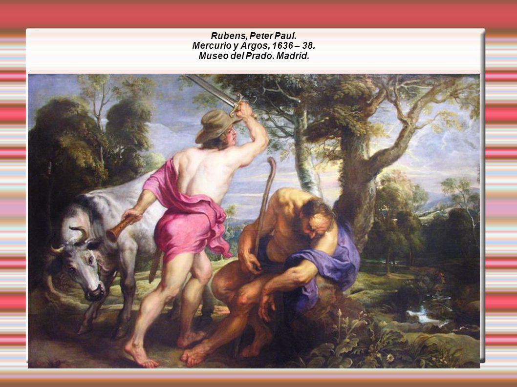 Rubens, Peter Paul. Mercurio y Argos, 1636 – 38. Museo del Prado. Madrid.