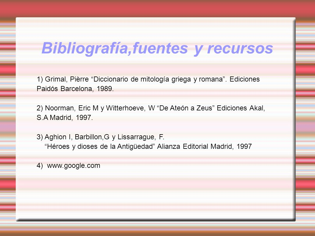 Bibliografía,fuentes y recursos