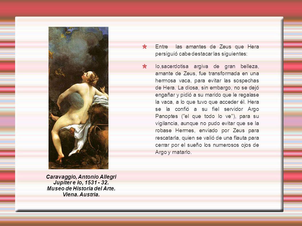 Caravaggio, Antonio Allegri Museo de Historia del Arte.