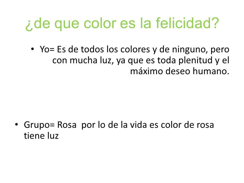 ¿de que color es la felicidad