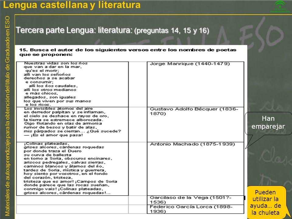 Tercera parte Lengua: literatura: (preguntas 14, 15 y 16)