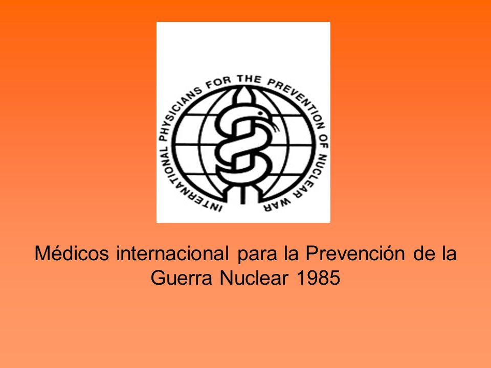 Médicos internacional para la Prevención de la Guerra Nuclear 1985