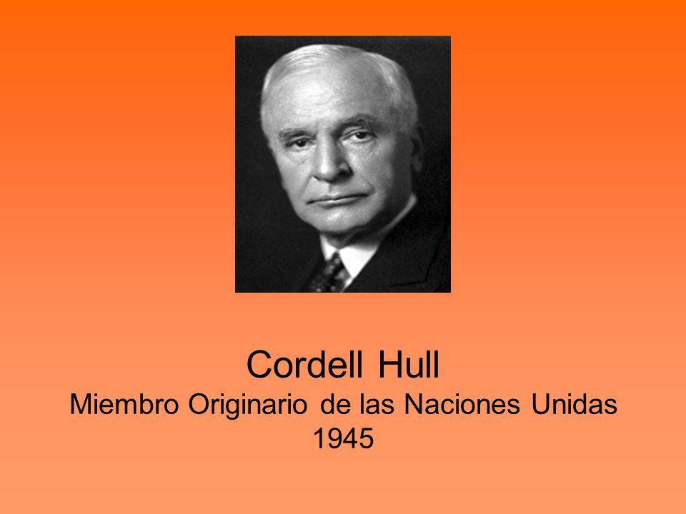 Cordell Hull Miembro Originario de las Naciones Unidas 1945