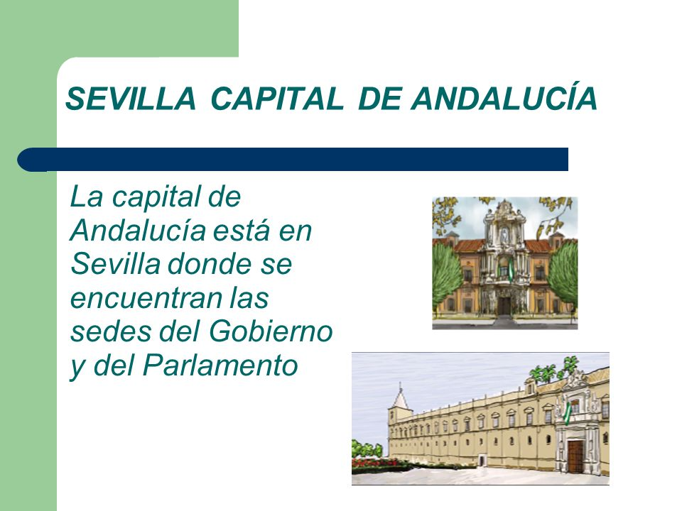 SEVILLA CAPITAL DE ANDALUCÍA