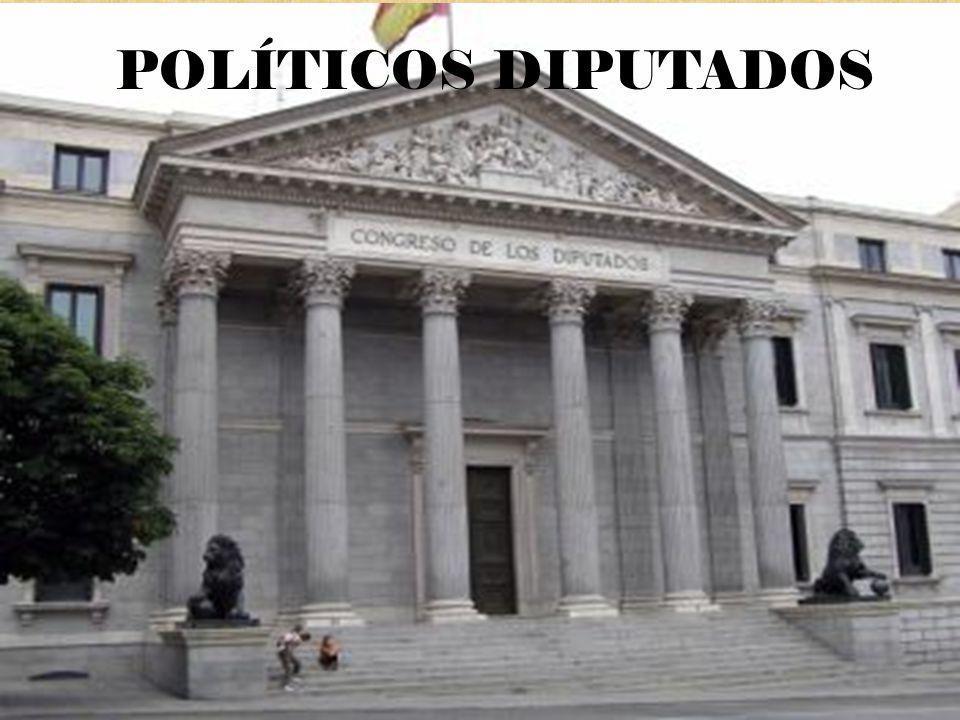POLÍTICOS DIPUTADOS