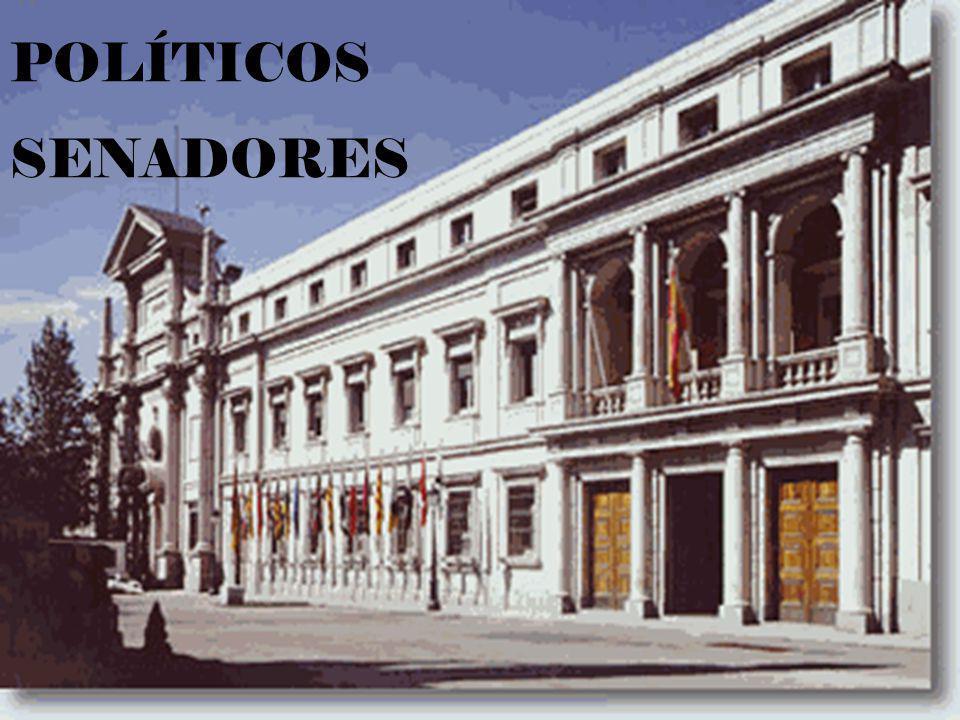 POLÍTICOS SENADORES.