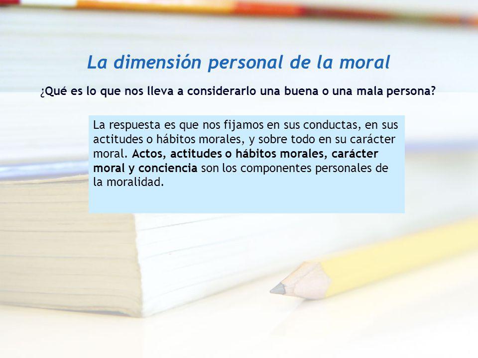 La dimensión personal de la moral