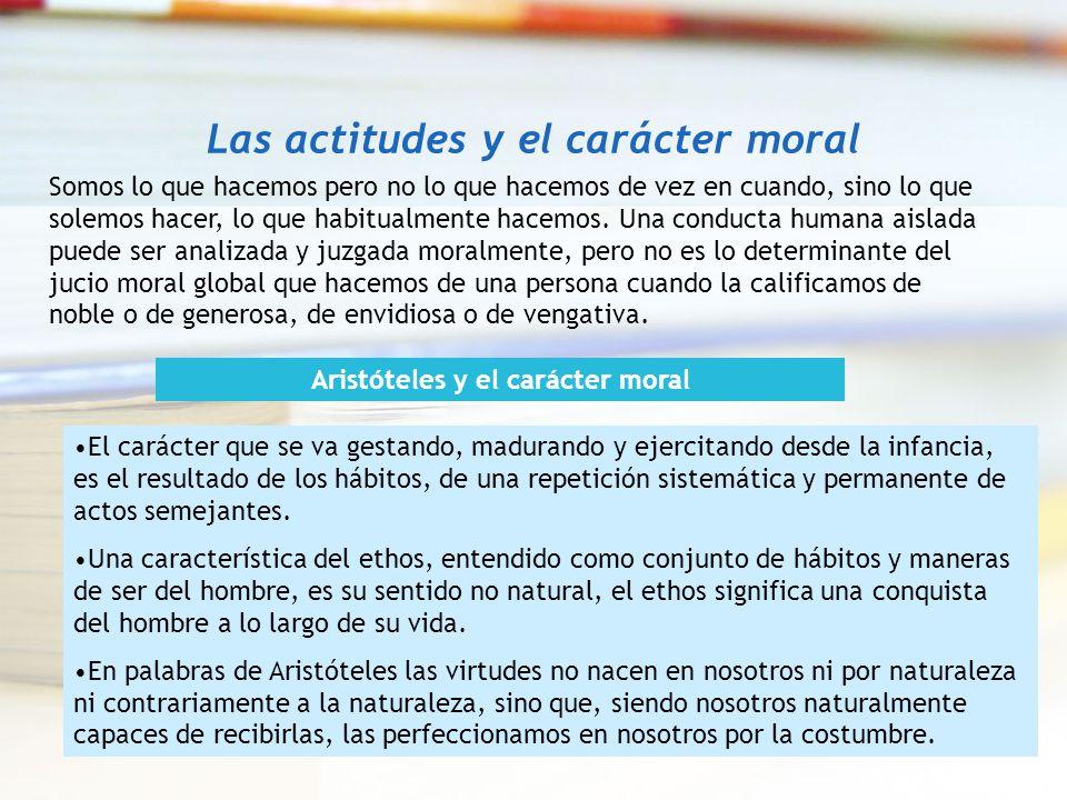 Las actitudes y el carácter moral