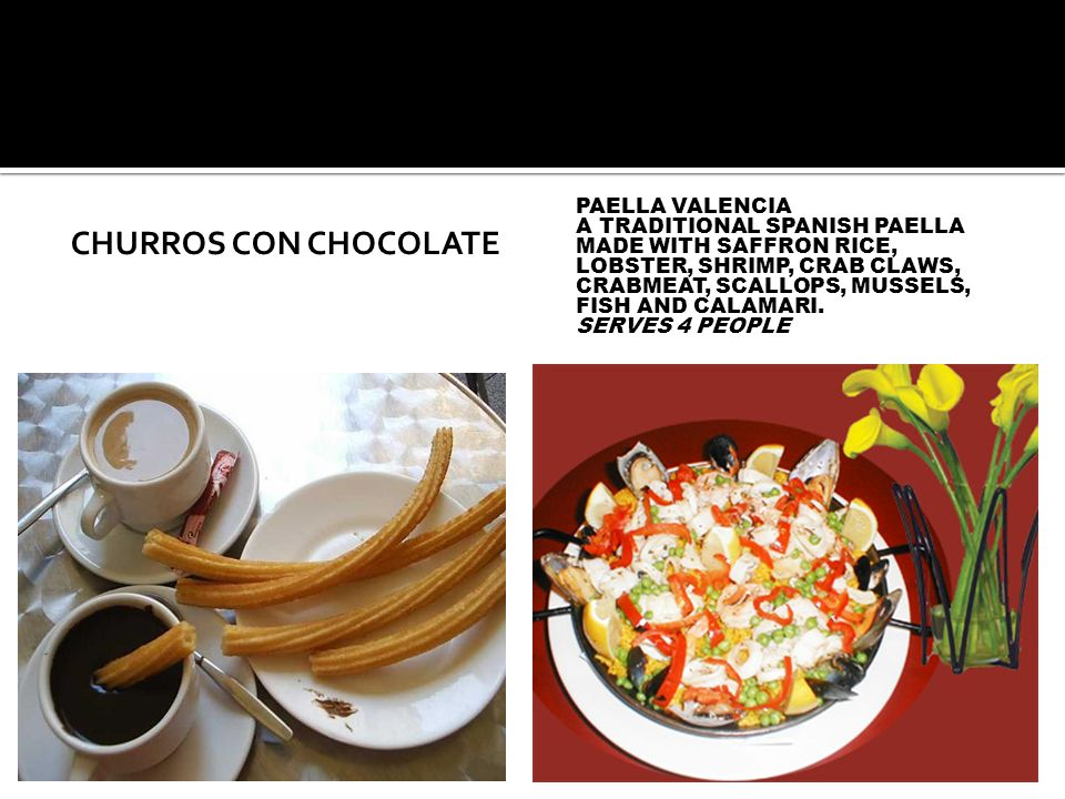 Churros con chocolate Paella Valencia
