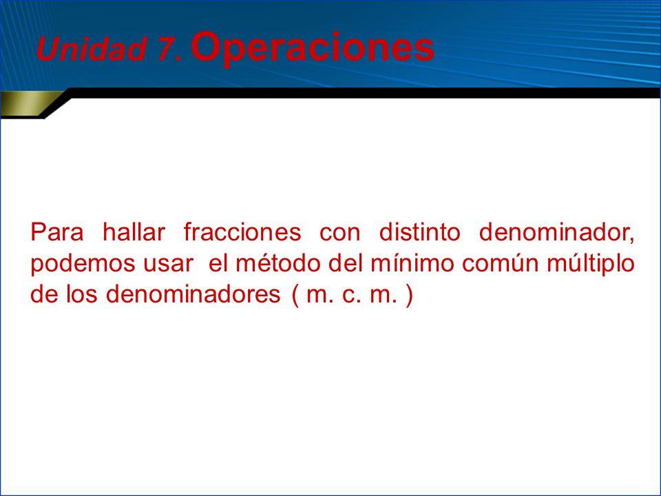 Unidad 7. Operaciones