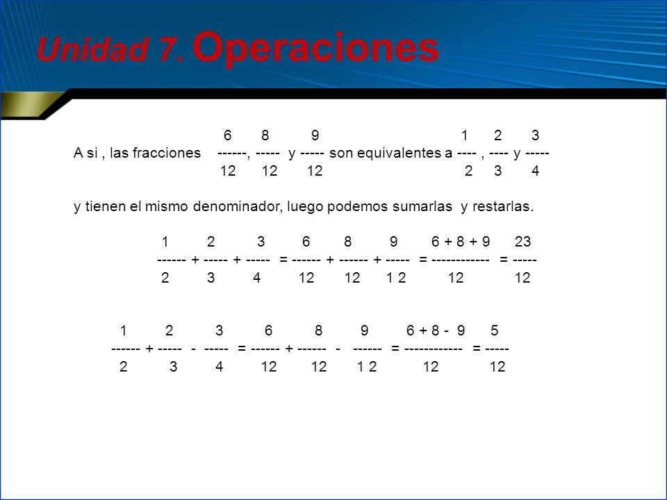 Unidad 7. Operaciones 6 8 9 1 2 3.