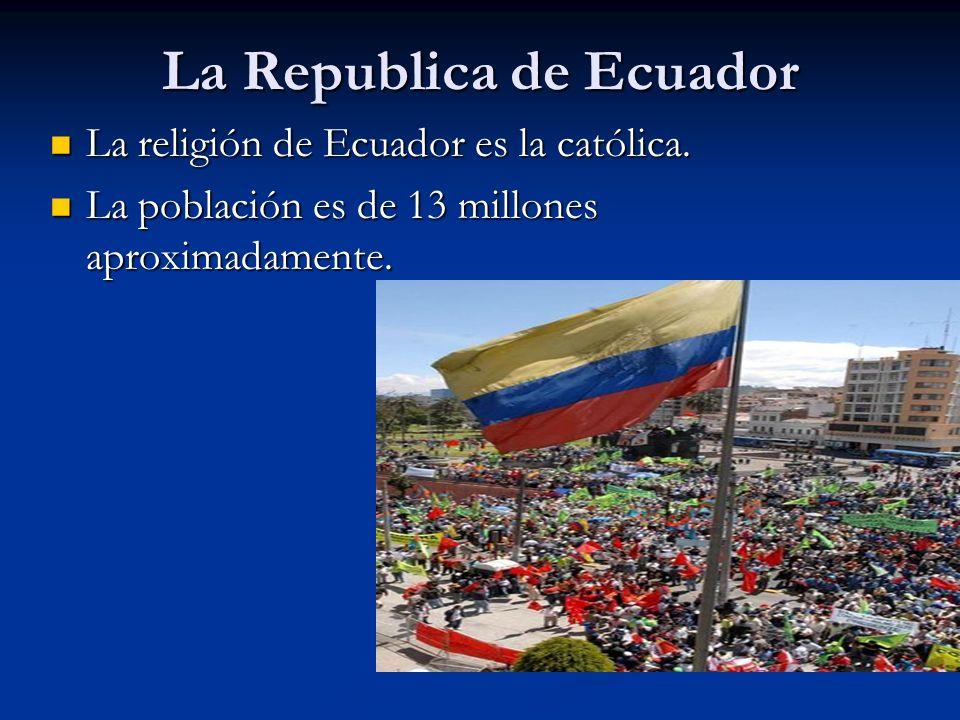 La Republica de Ecuador