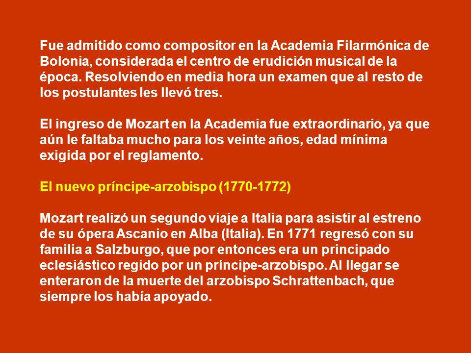 Fue admitido como compositor en la Academia Filarmónica de Bolonia, considerada el centro de erudición musical de la época. Resolviendo en media hora un examen que al resto de los postulantes les llevó tres.
