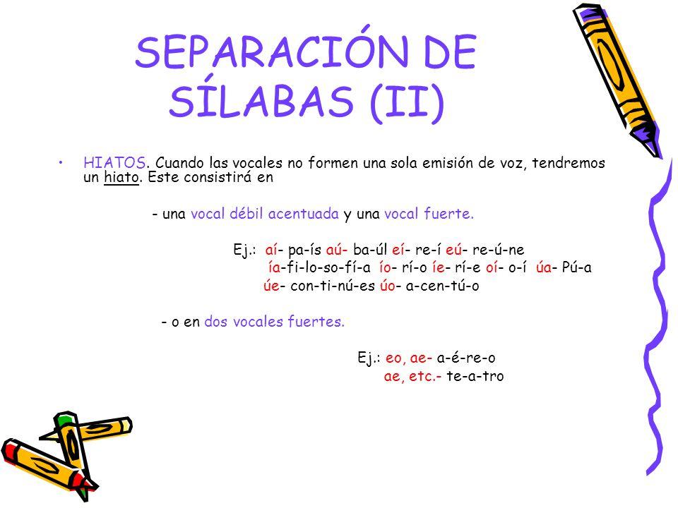 SEPARACIÓN DE SÍLABAS (II)