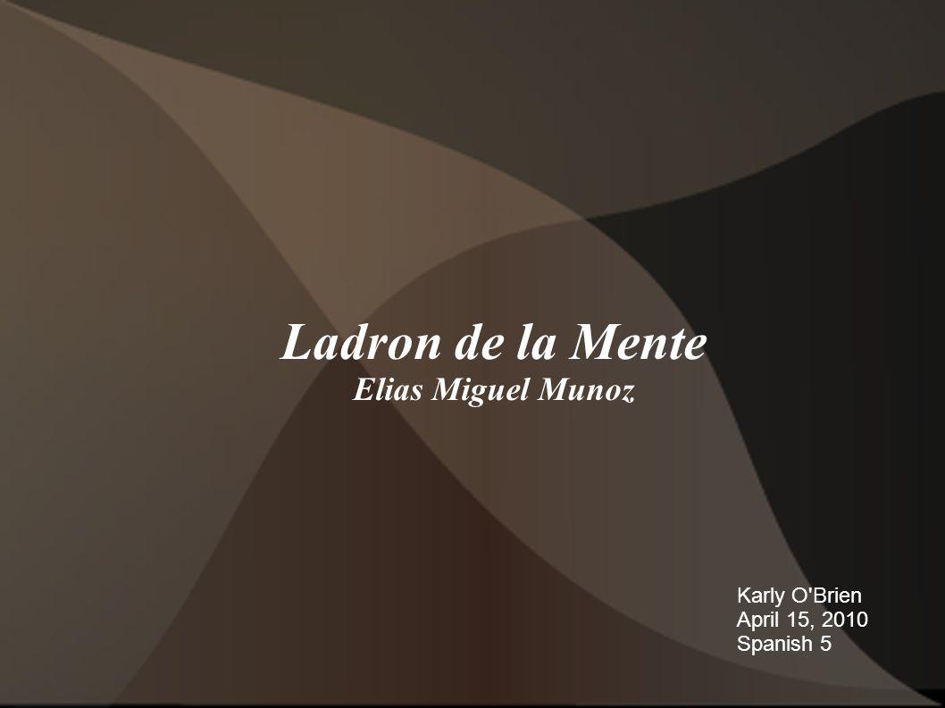 Ladron de la Mente Elias Miguel Munoz