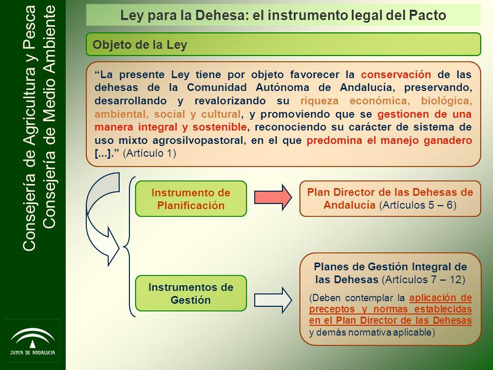 Ley para la Dehesa: el instrumento legal del Pacto