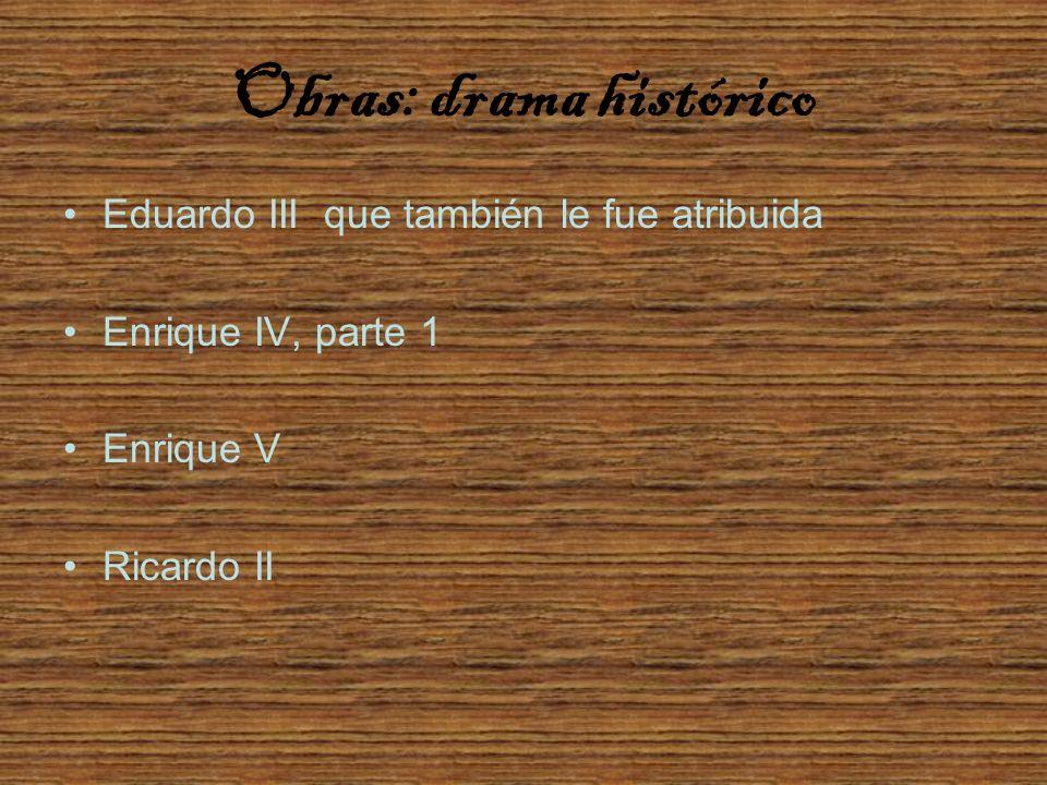 Obras: drama histórico