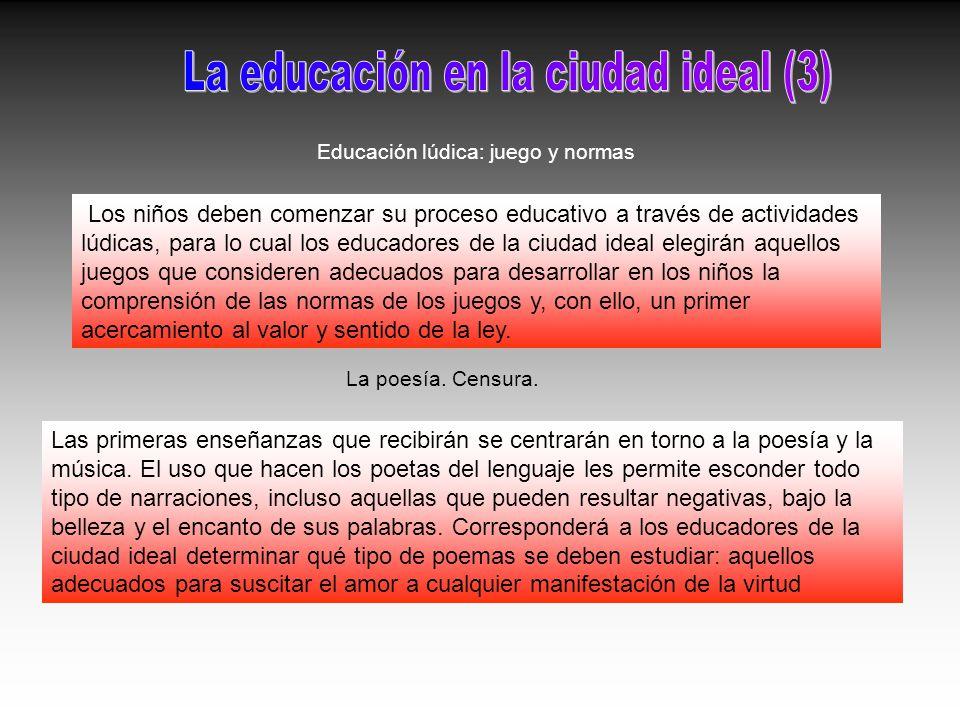 La educación en la ciudad ideal (3)