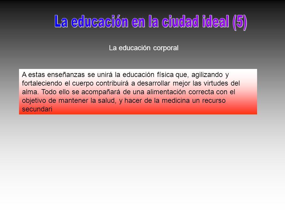 La educación en la ciudad ideal (5)