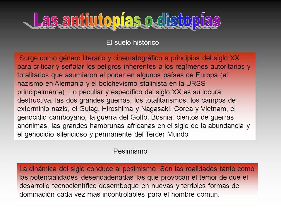 Las antiutopías o distopías
