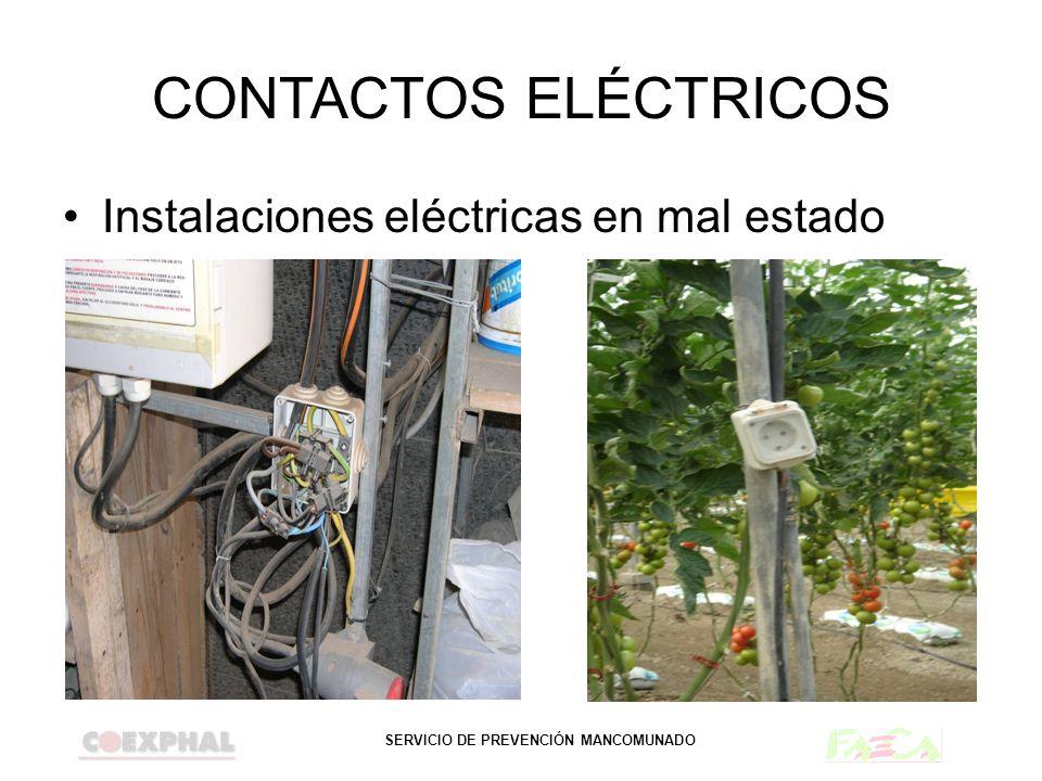 CONTACTOS ELÉCTRICOS Instalaciones eléctricas en mal estado