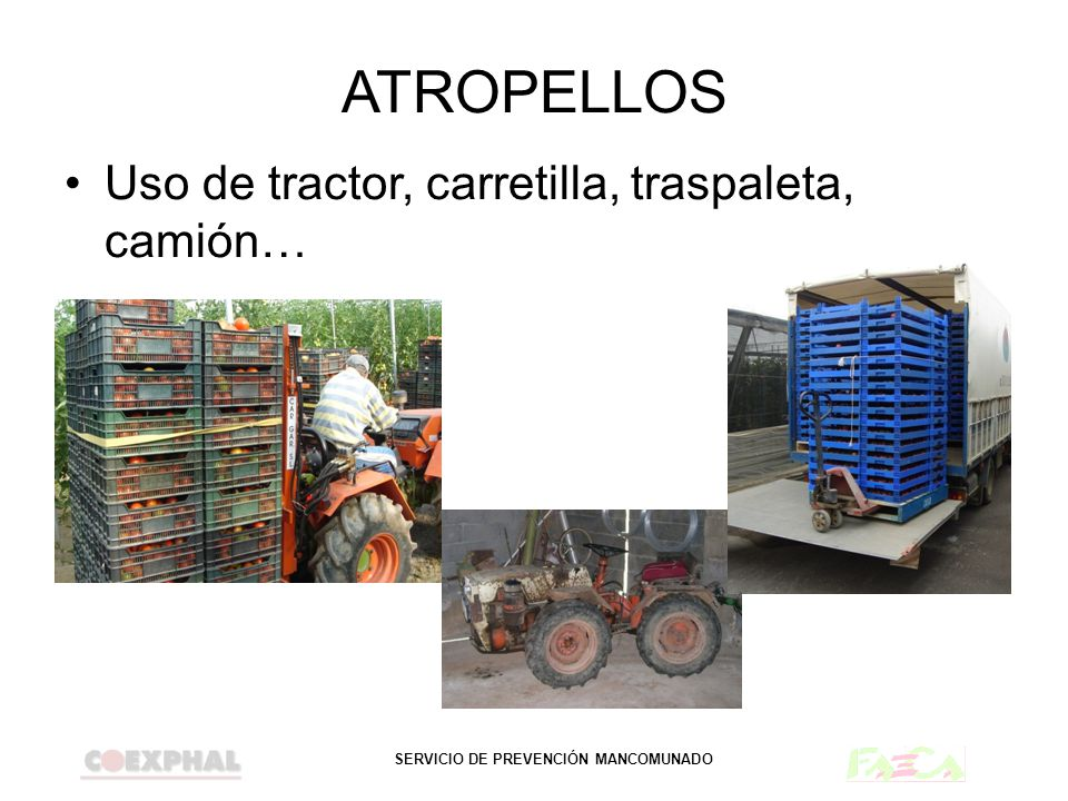 ATROPELLOS Uso de tractor, carretilla, traspaleta, camión…