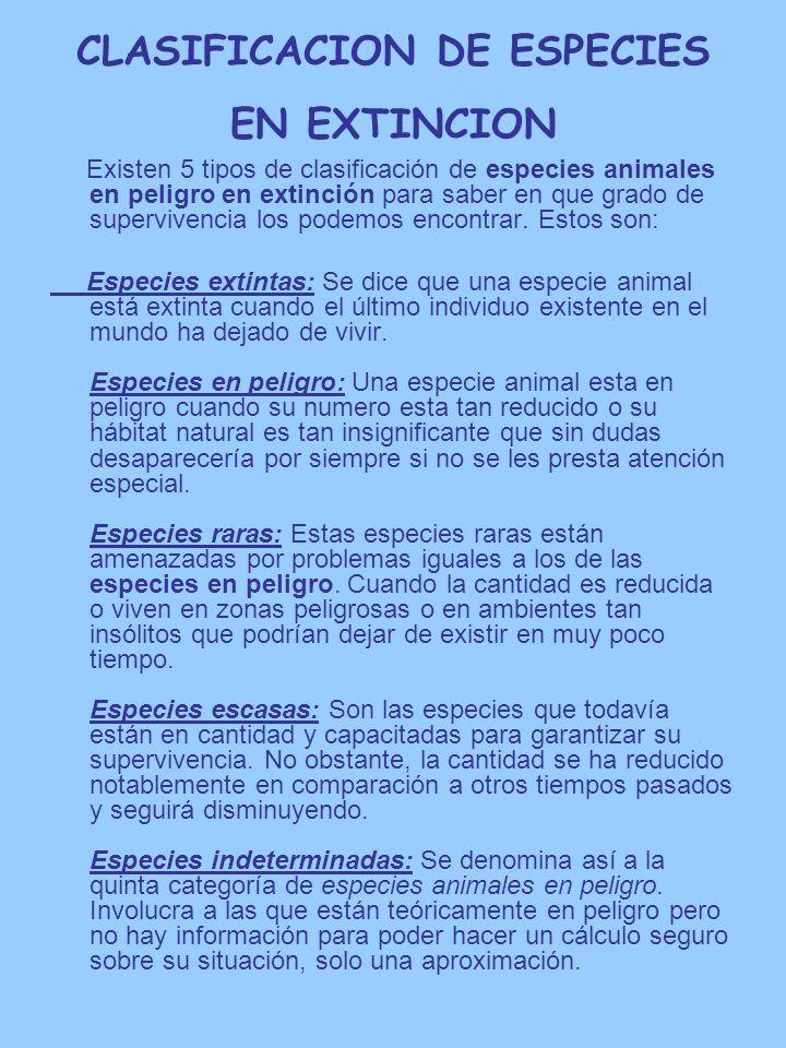 CLASIFICACION DE ESPECIES EN EXTINCION