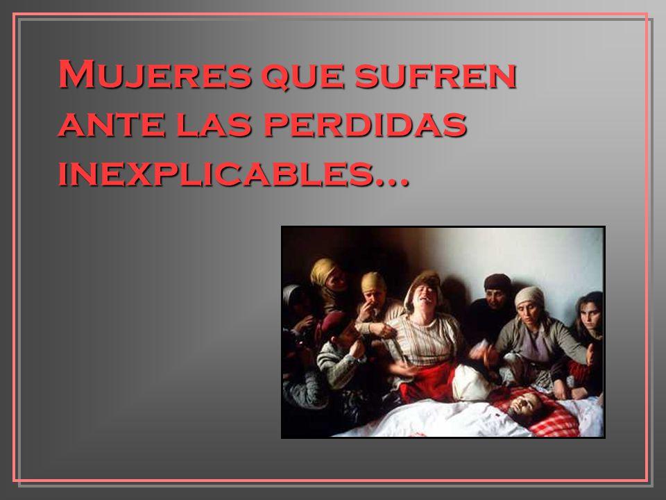 Mujeres que sufren ante las perdidas inexplicables...
