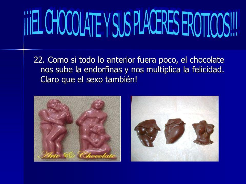 ¡¡¡EL CHOCOLATE Y SUS PLACERES EROTICOS!!!