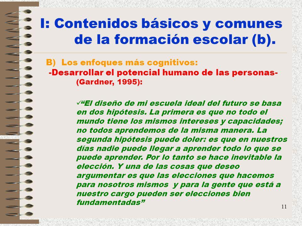I: Contenidos básicos y comunes de la formación escolar (b).