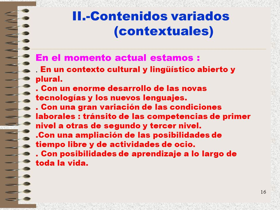 II.-Contenidos variados (contextuales)