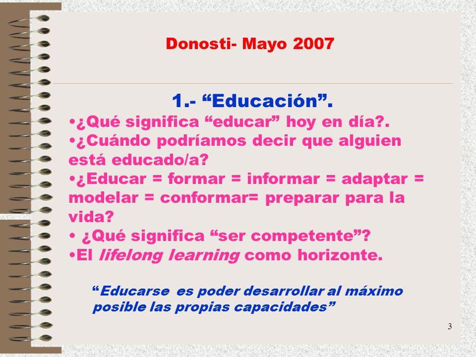 1.- Educación . Donosti- Mayo 2007