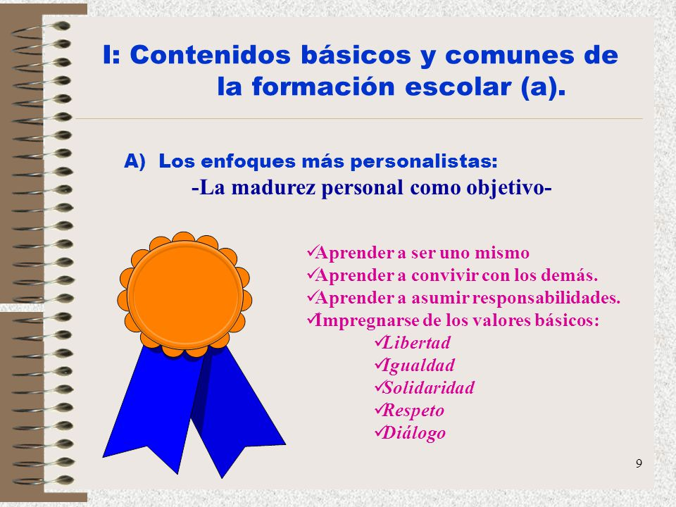 I: Contenidos básicos y comunes de la formación escolar (a).
