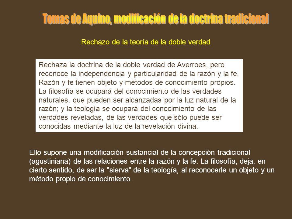 Tomas de Aquino, modificación de la doctrina tradicional
