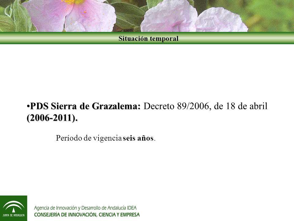 PDS Sierra de Grazalema: Decreto 89/2006, de 18 de abril (2006-2011).