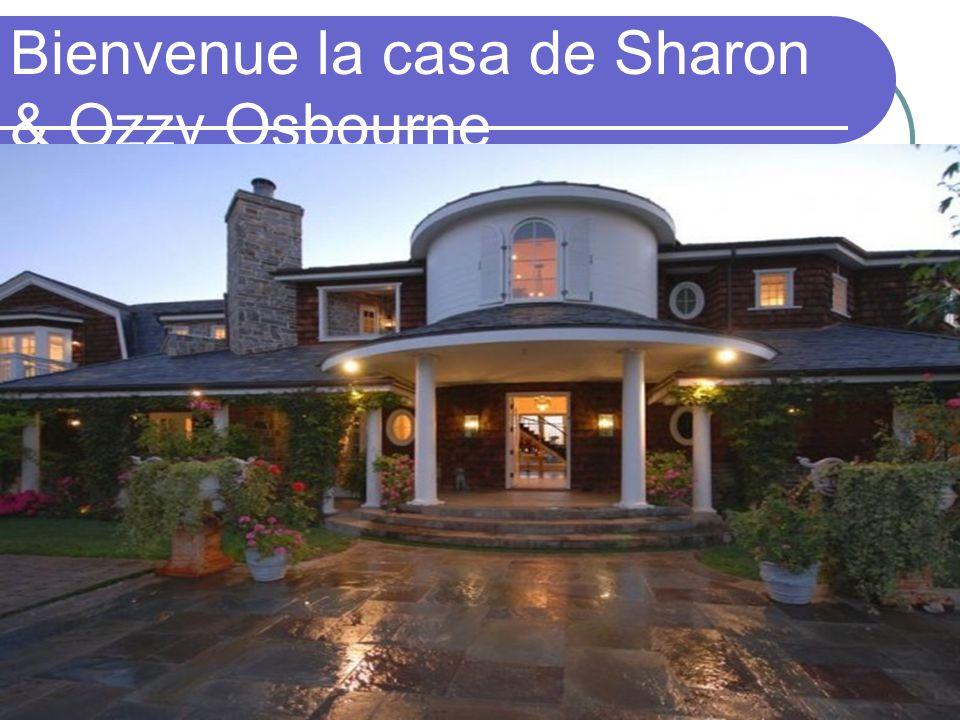 Bienvenue la casa de Sharon & Ozzy Osbourne